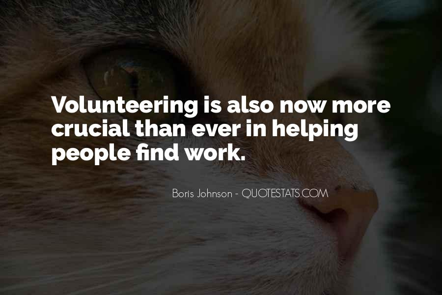 Quotes About Volunteering Work #1358387