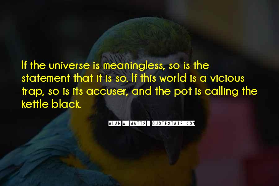 Quotes About Calling The Kettle Black #565272