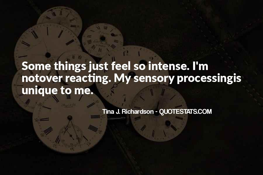 Quotes About Sensory Processing #1808059