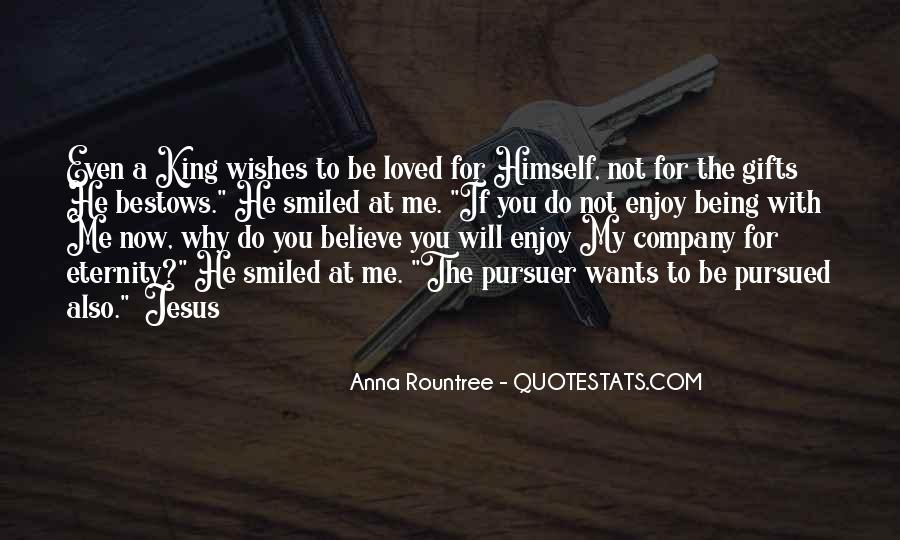 Quotes About If He Wants To Be With You #1782513