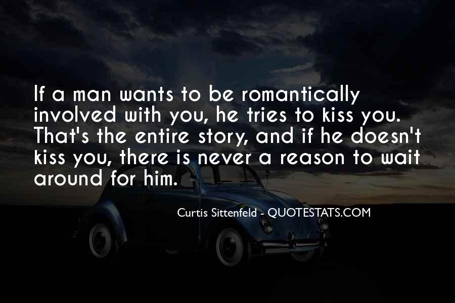 Quotes About If He Wants To Be With You #367731