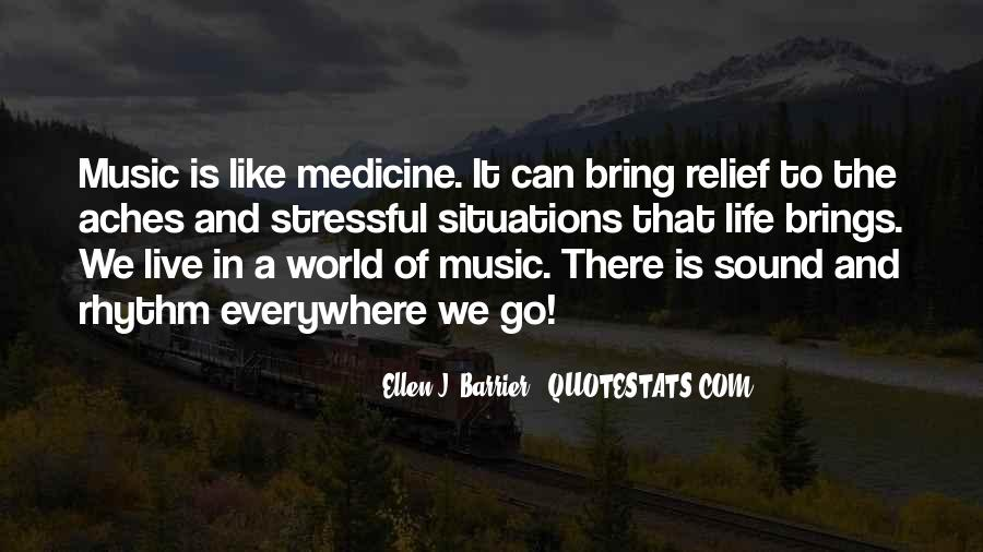 Quotes About Life Is Like Music #1104472