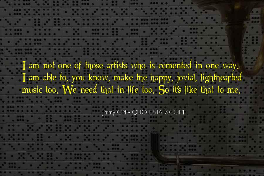 Quotes About Life Is Like Music #1119847