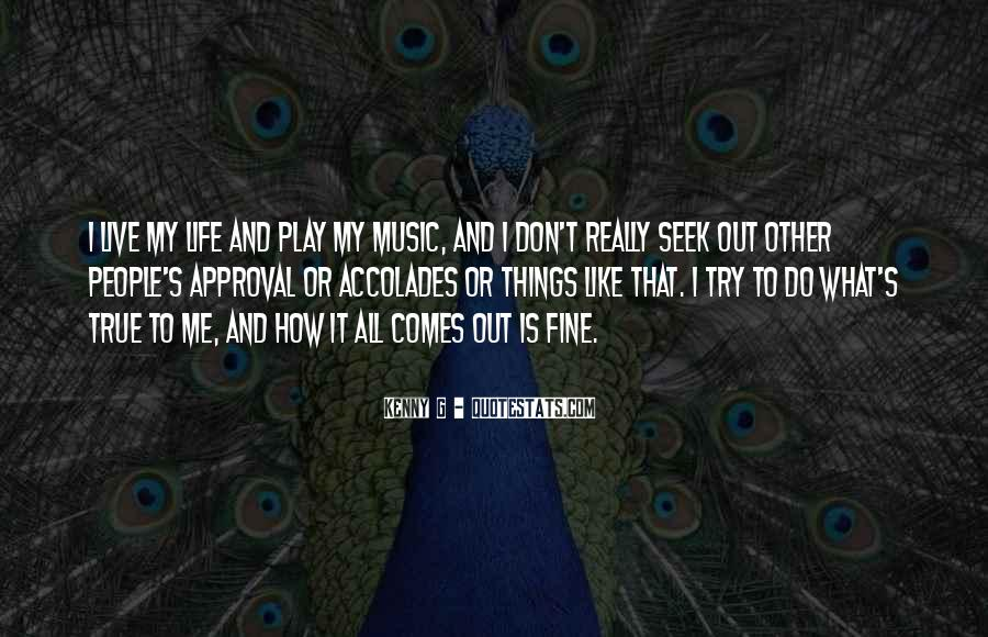 Quotes About Life Is Like Music #1244542