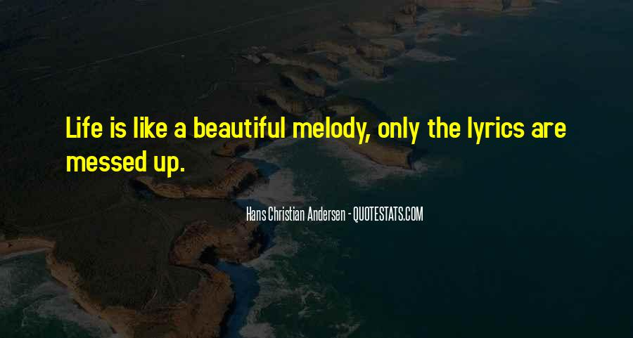 Quotes About Life Is Like Music #1337895