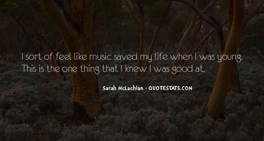 Quotes About Life Is Like Music #1384904