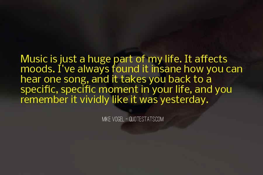 Quotes About Life Is Like Music #1492239