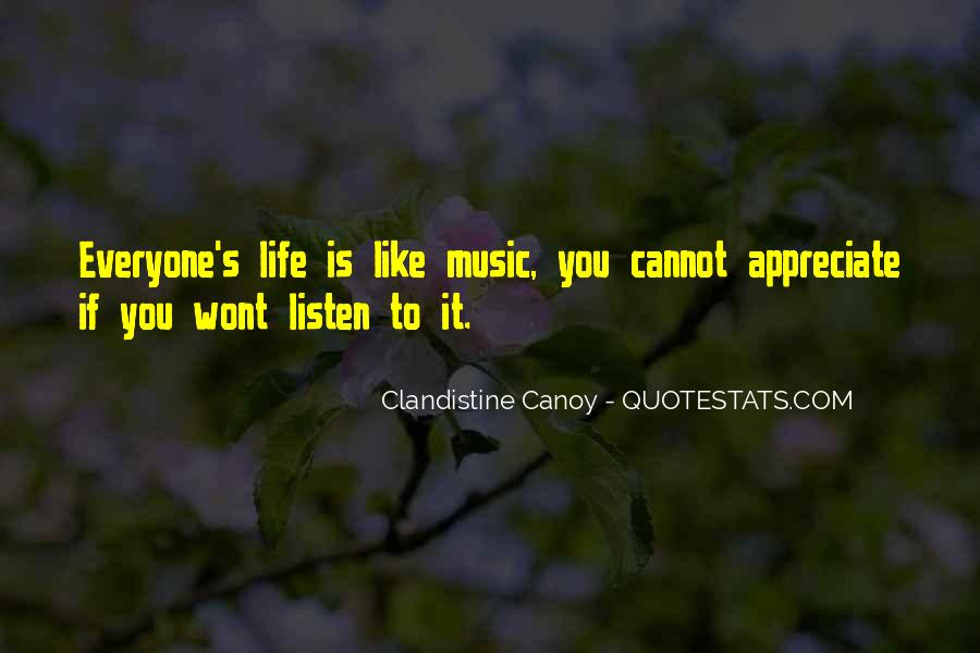 Quotes About Life Is Like Music #1532393