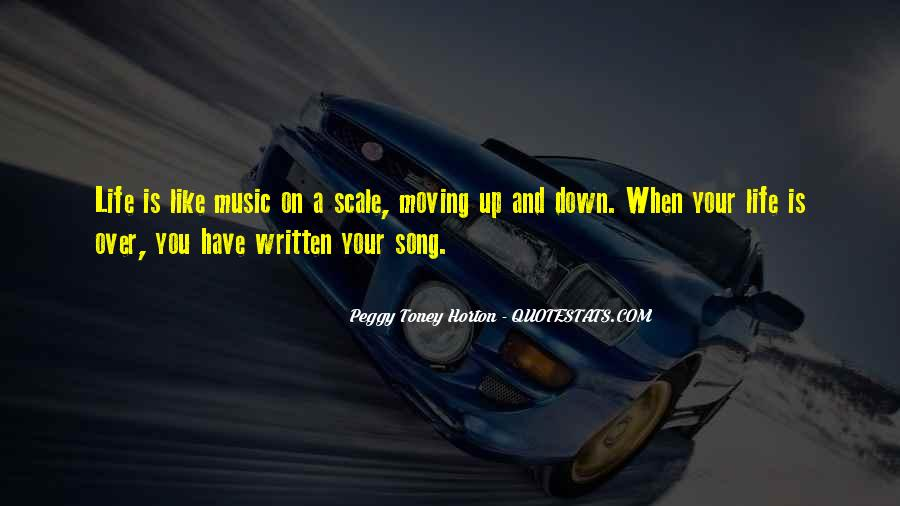 Quotes About Life Is Like Music #537485