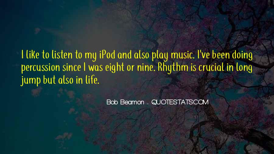 Quotes About Life Is Like Music #538995