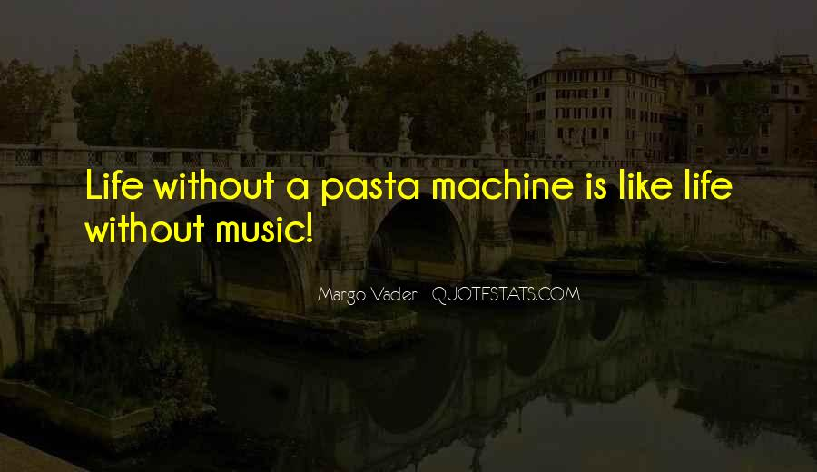 Quotes About Life Is Like Music #859587