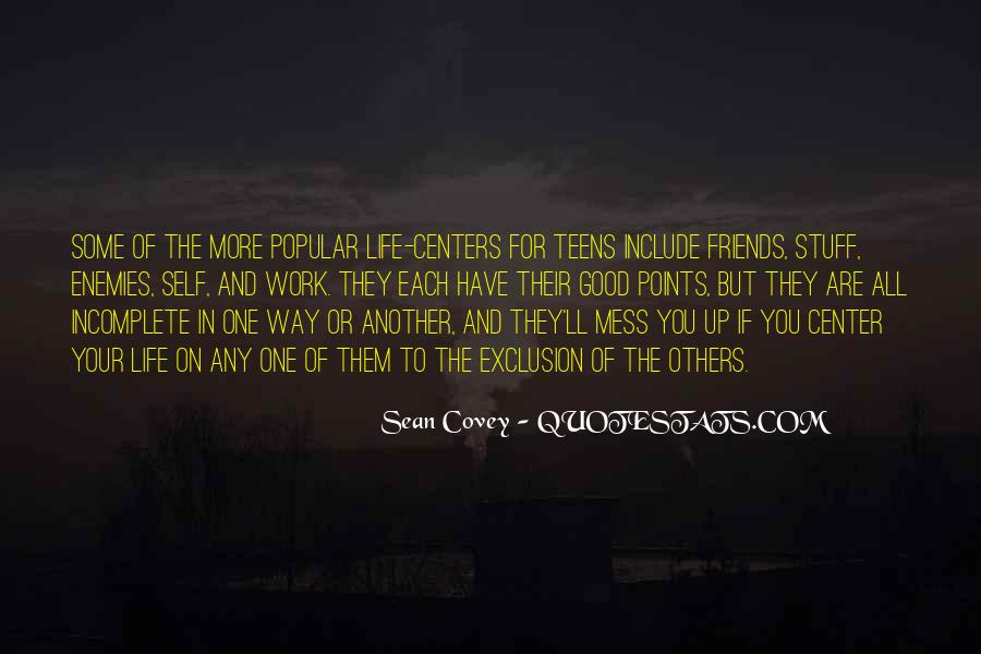 Quotes About Incomplete Friends #1149963