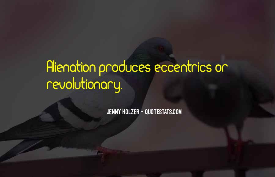 Quotes About Alienation #171406