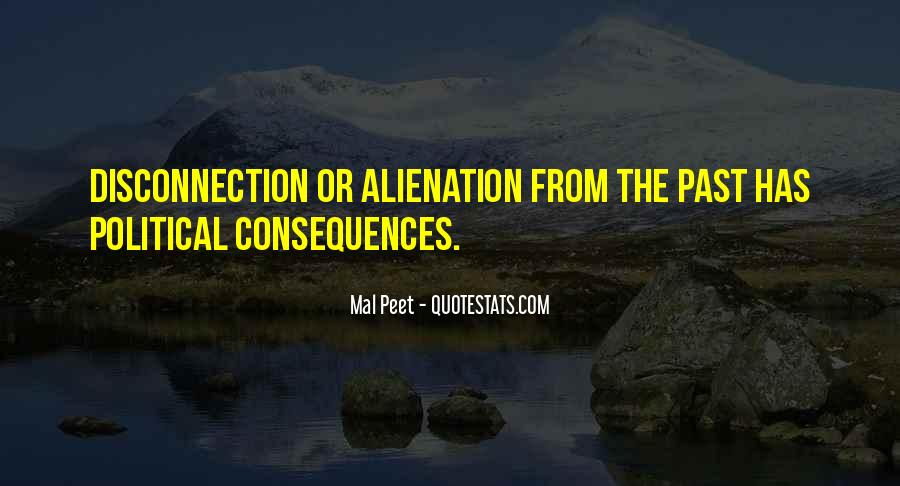 Quotes About Alienation #342892