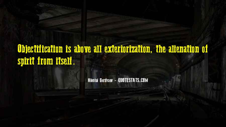 Quotes About Alienation #483444
