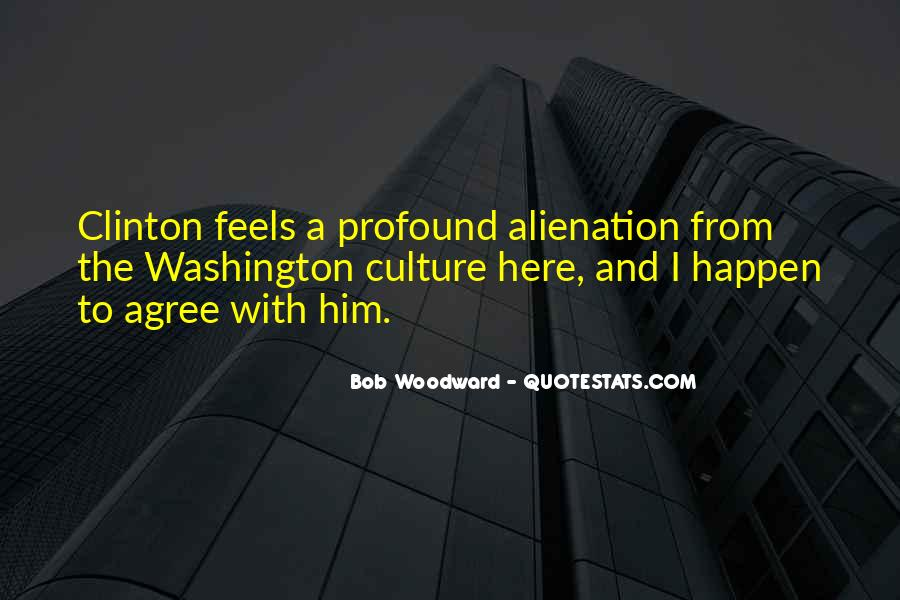 Quotes About Alienation #546124