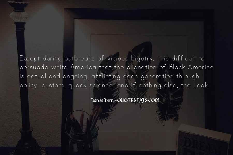 Quotes About Alienation #590709