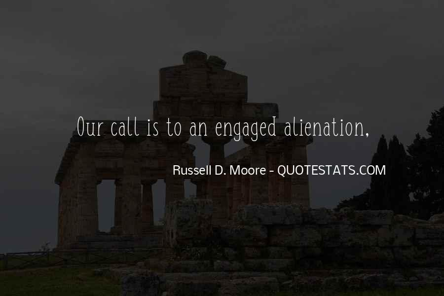 Quotes About Alienation #614913