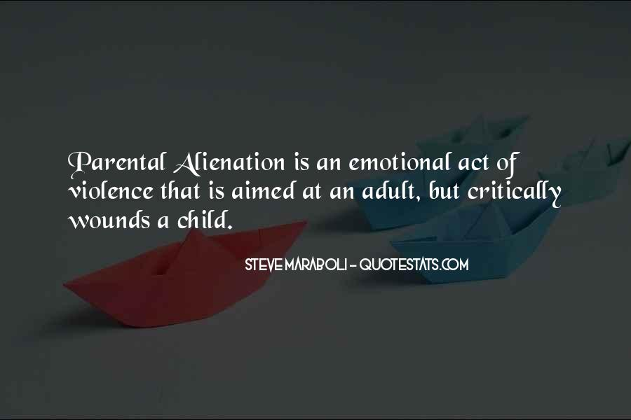 Quotes About Alienation #674337