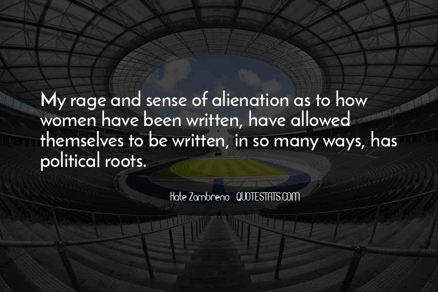 Quotes About Alienation #88995