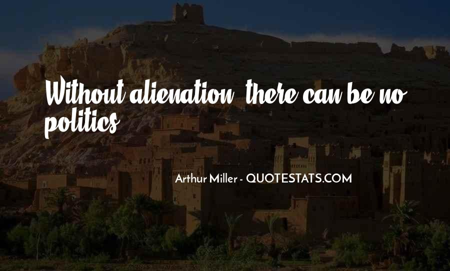 Quotes About Alienation #90883