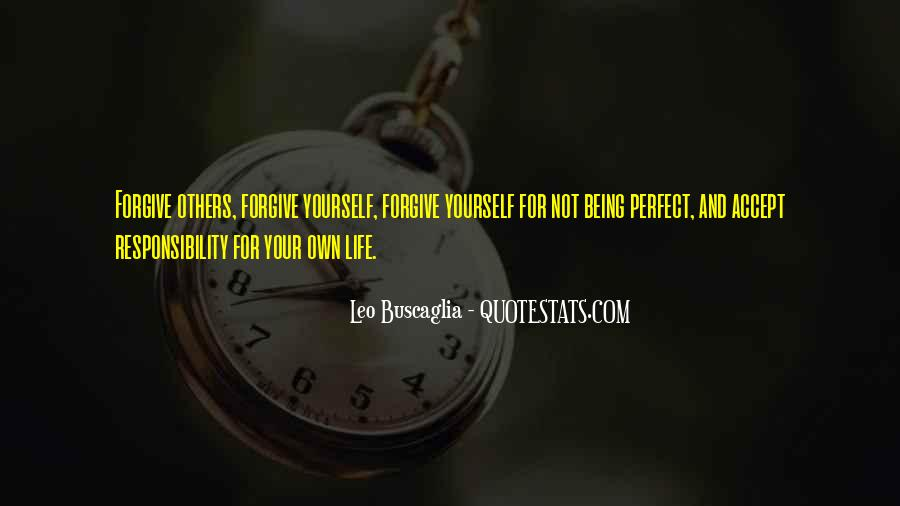 Quotes About My Life Not Being Perfect #107708