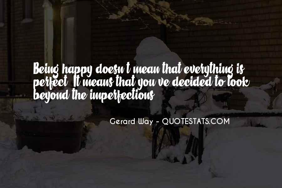Quotes About My Life Not Being Perfect #177061