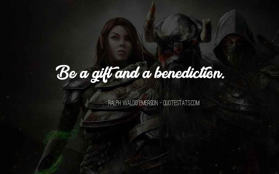 Quotes About Benediction #323624