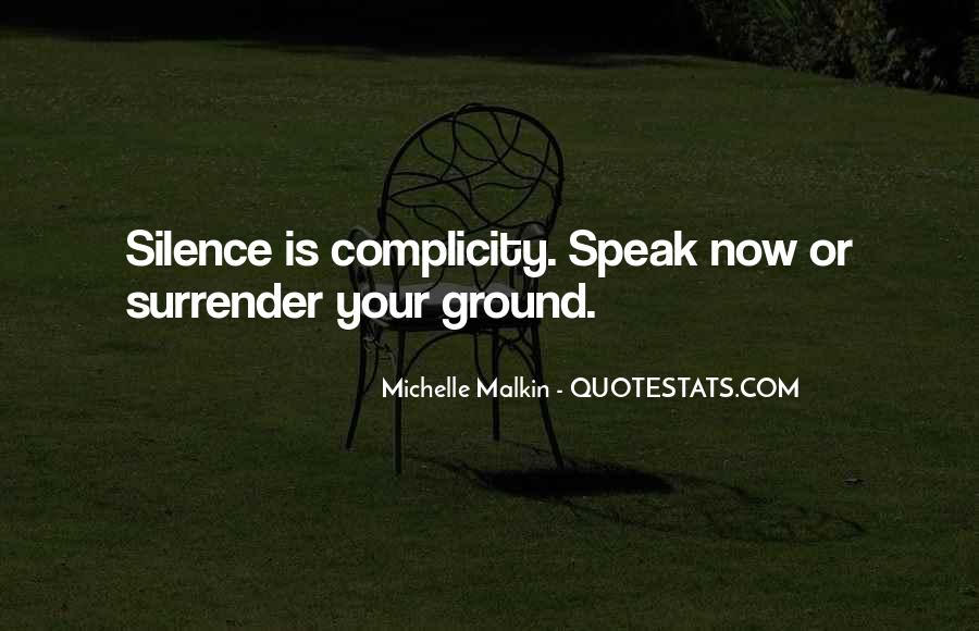Quotes About Complicity #1527633