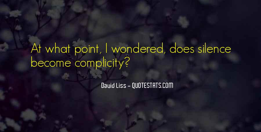 Quotes About Complicity #1726986