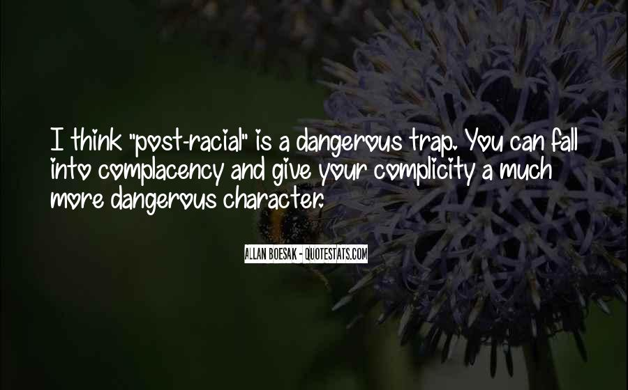 Quotes About Complicity #1869117