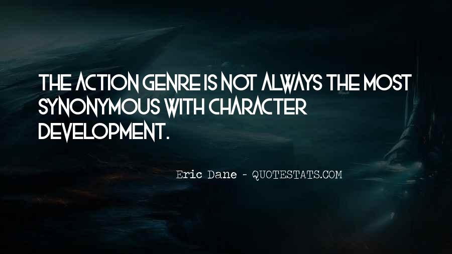 Quotes About The Action Genre #1410960