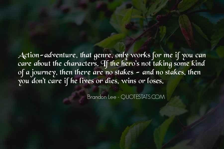 Quotes About The Action Genre #1604838