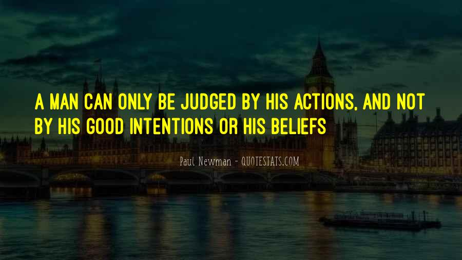Quotes About Intentions And Actions #1602448