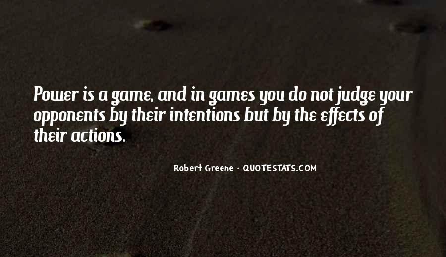 Quotes About Intentions And Actions #1771085