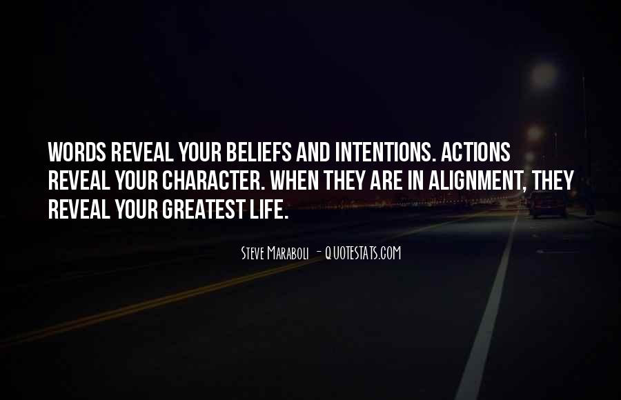 Quotes About Intentions And Actions #204393