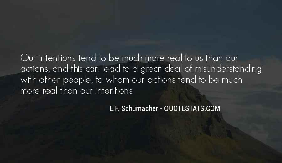Quotes About Intentions And Actions #919151