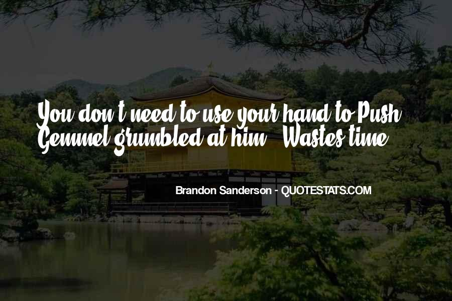Quotes About You Don't Need Him #1270835