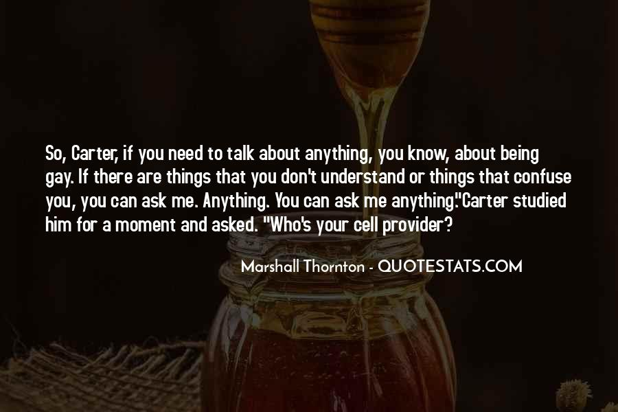 Quotes About You Don't Need Him #1358371