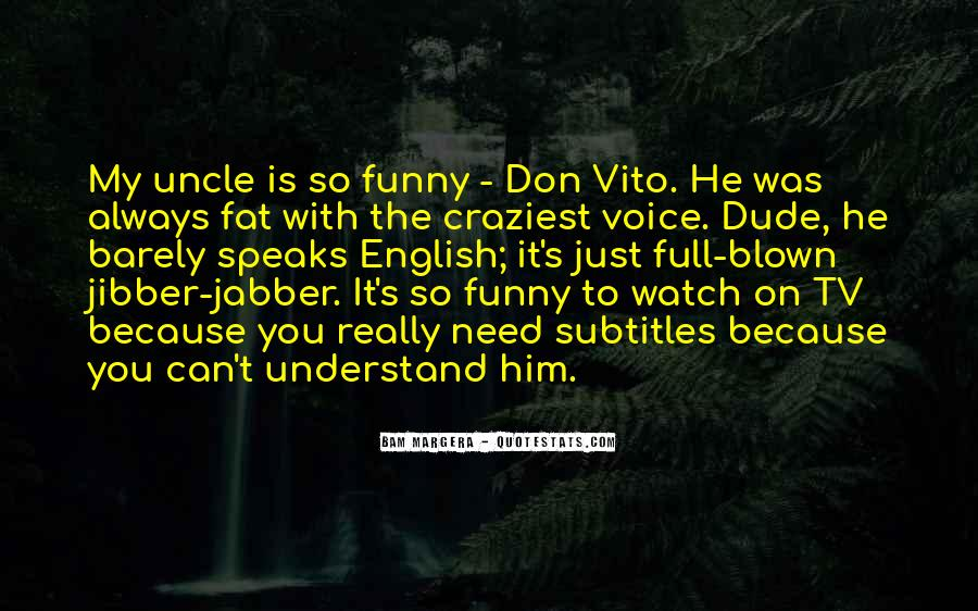 Quotes About You Don't Need Him #633294