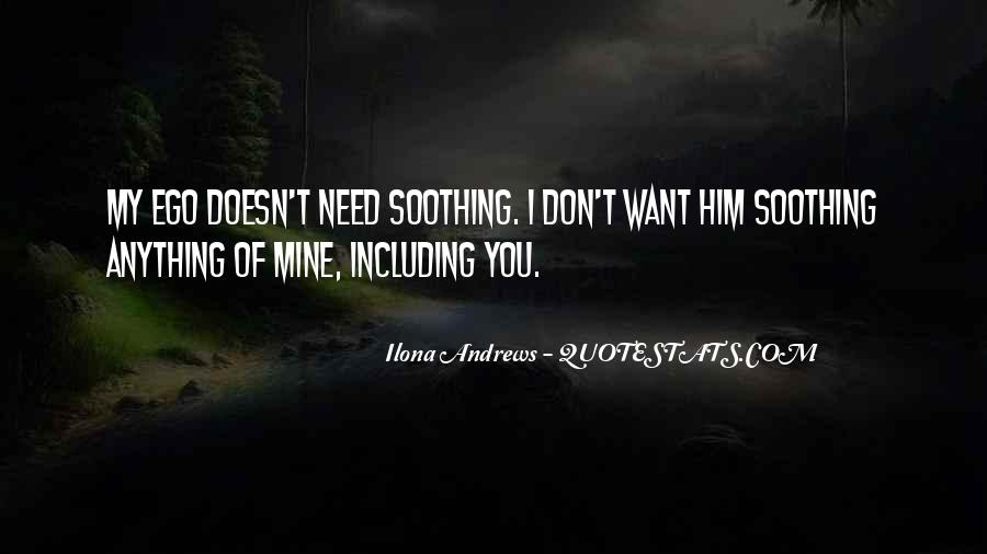Quotes About You Don't Need Him #734553