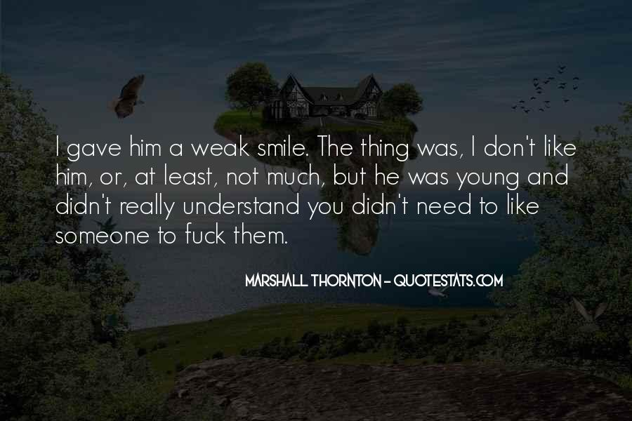 Quotes About You Don't Need Him #857461