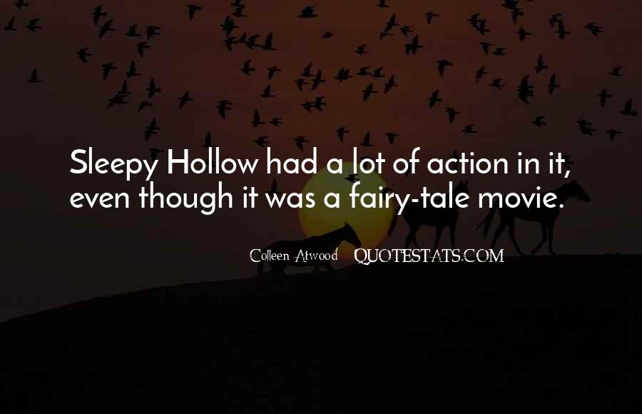 Quotes About Sleepy Hollow #1428545
