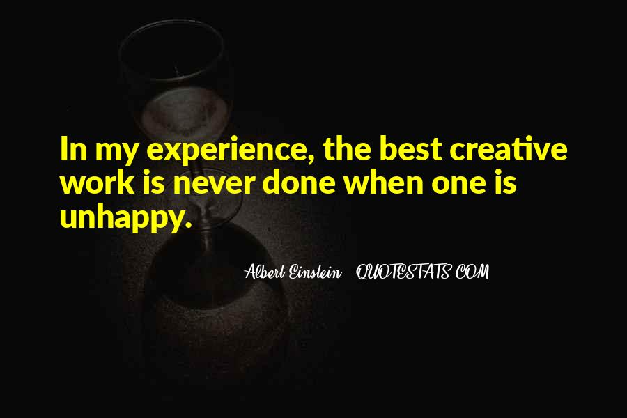 Quotes About Unhappy Work #133518