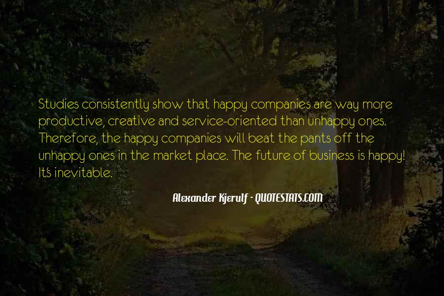 Quotes About Unhappy Work #1647576