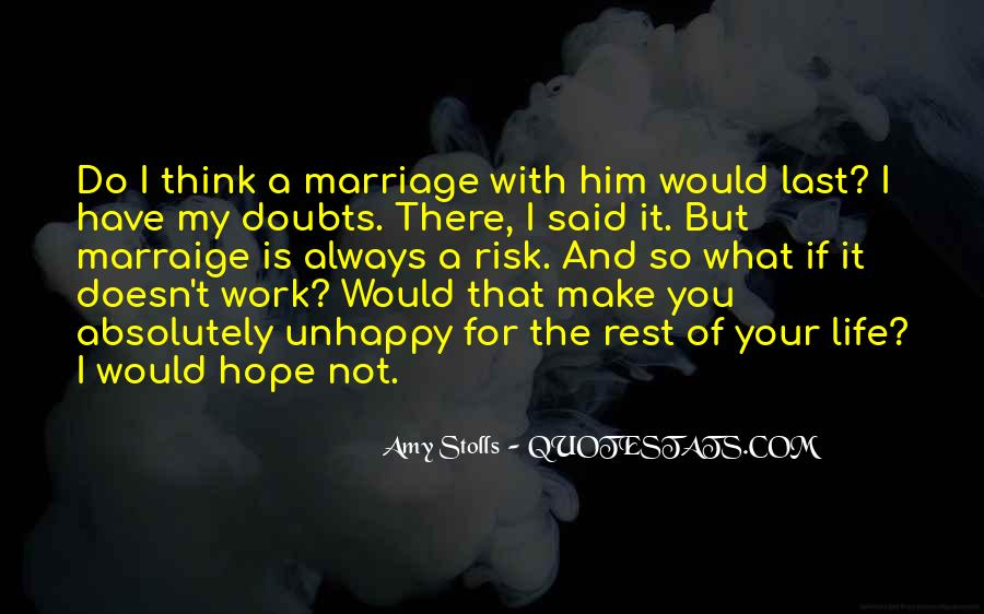 Quotes About Unhappy Work #1768408