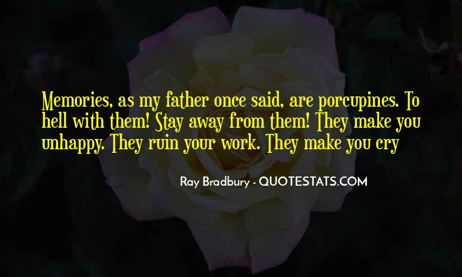 Quotes About Unhappy Work #345332