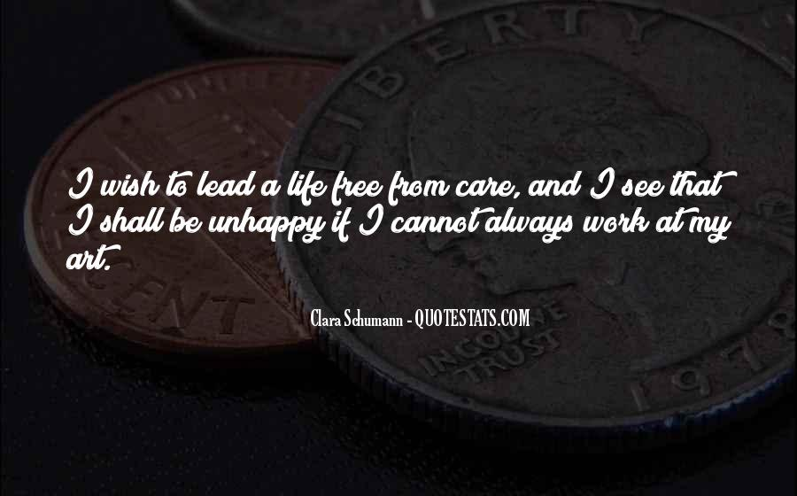 Quotes About Unhappy Work #653591