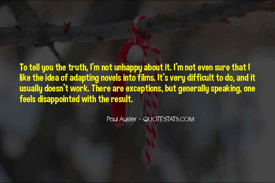 Quotes About Unhappy Work #701682