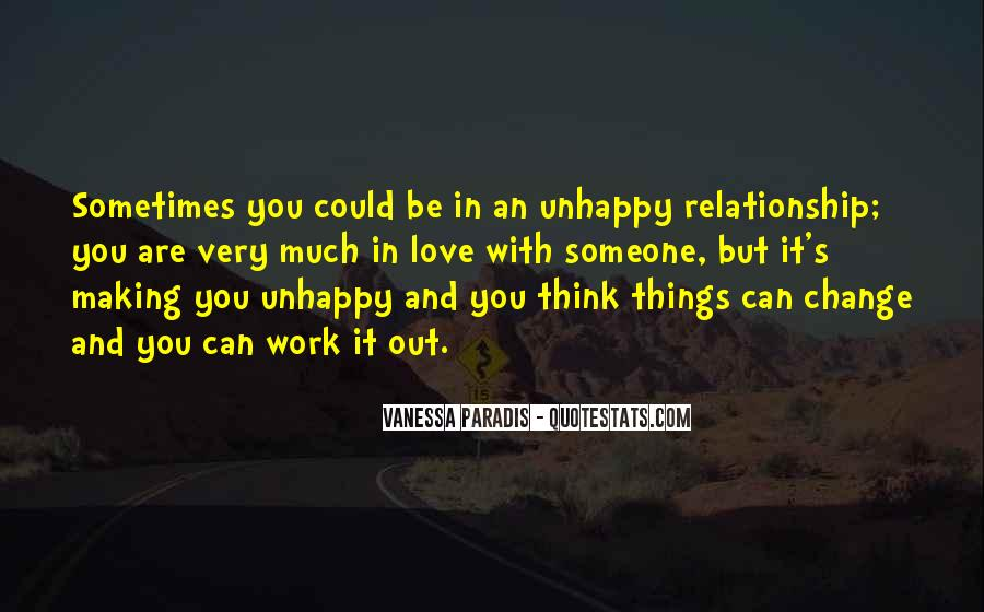 Quotes About Unhappy Work #891668